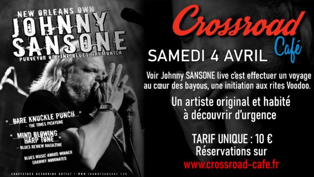 Johnny Sansone : Live au Crossroad Café (Entrée sur Billetterie 10€) @ Crossroad Café