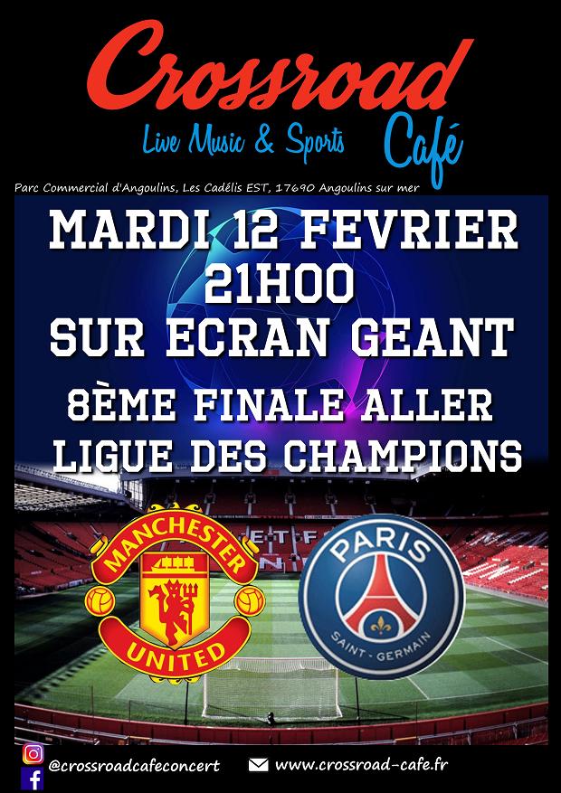 LIGUE DES CHAMPIONS 8ème de Finale Manchester – PSG
