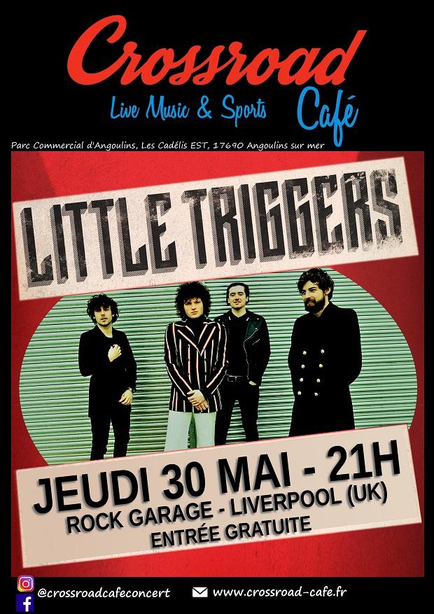 Concert : Little Triggers