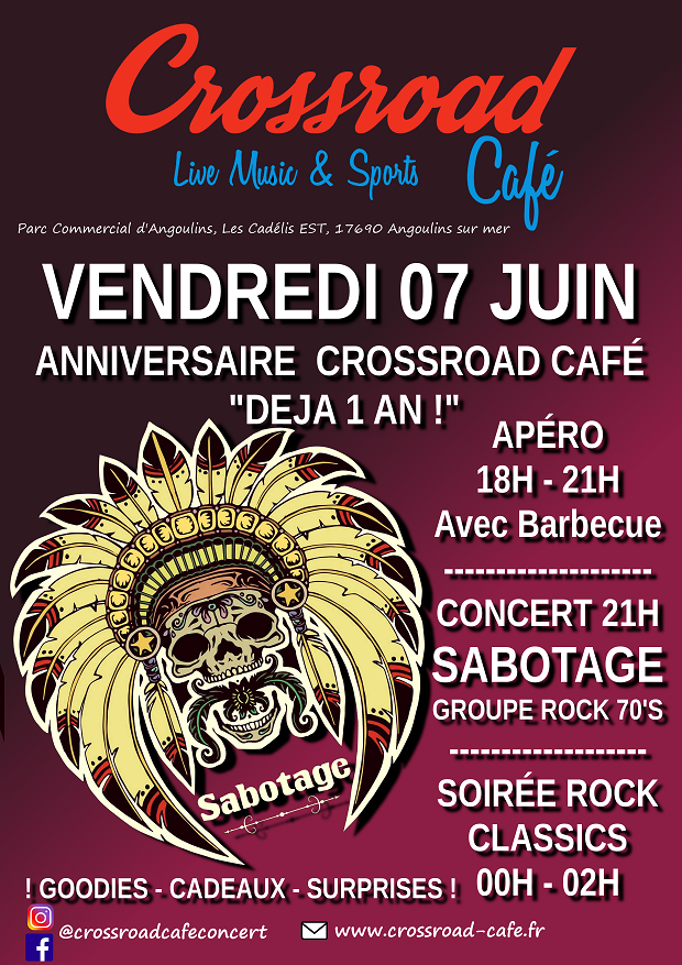 ANNIVERSAIRE DU CROSSROAD ET Concert : Sabotage