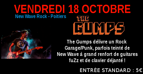 The Gumps : Live au Crossroad Café (Entrée Payante 5 €)
