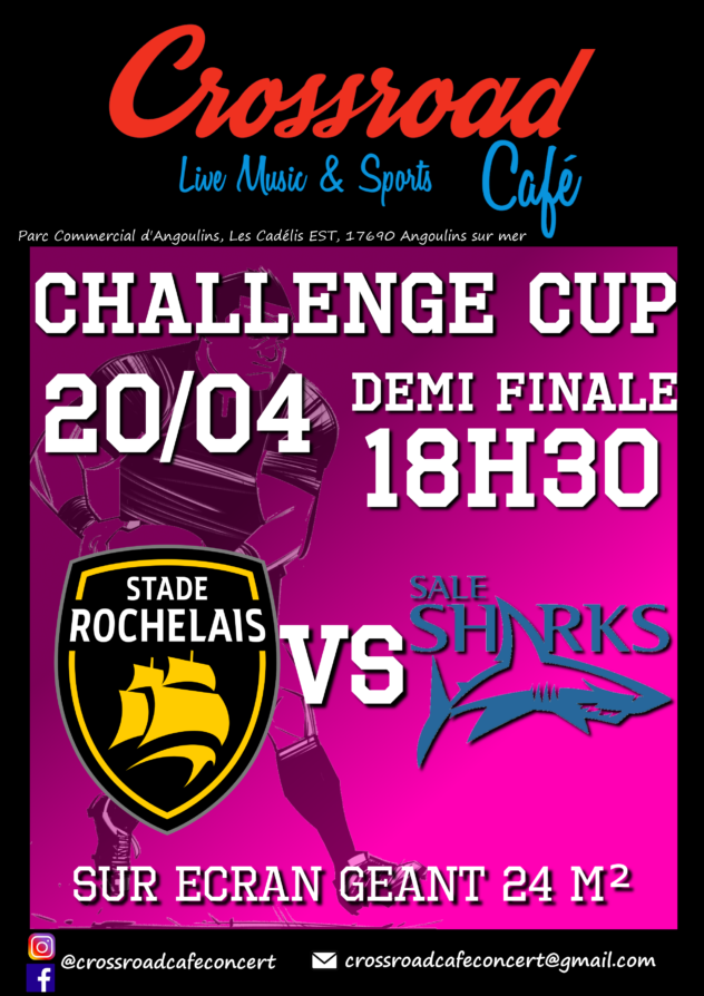CHALLENGE CUP Demi Finale La Rochelle - Sharks
