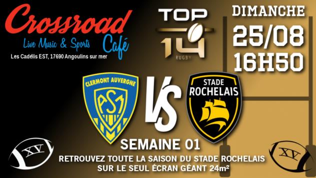 TOP 14 Journée 1 : Clermont - La Rochelle