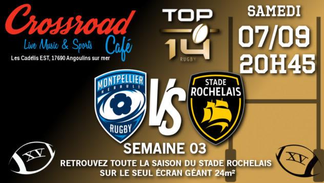 TOP 14 Journée 3 : Montpellier - La Rochelle