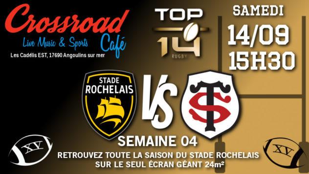 TOP 14 Journée 4 : La Rochelle - Toulouse