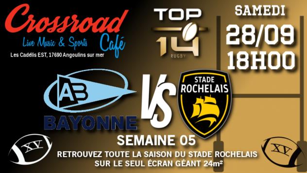TOP 14 Journée 5 : Bayonne - La Rochelle