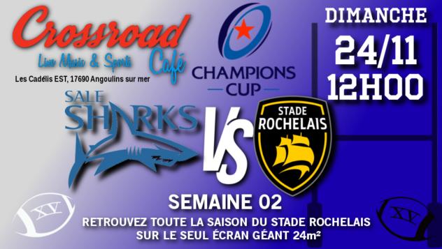 Champions Cup Journée 02 : Sale - La Rochelle
