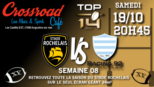 TOP 14 journée 8 : La Rochelle - Racing 92