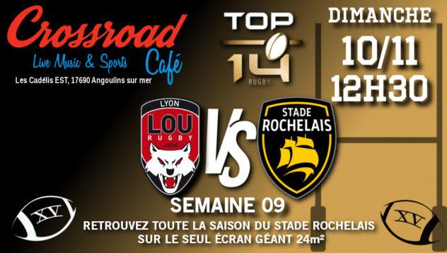 TOP 14 Journée 9 : Lyon - La Rochelle