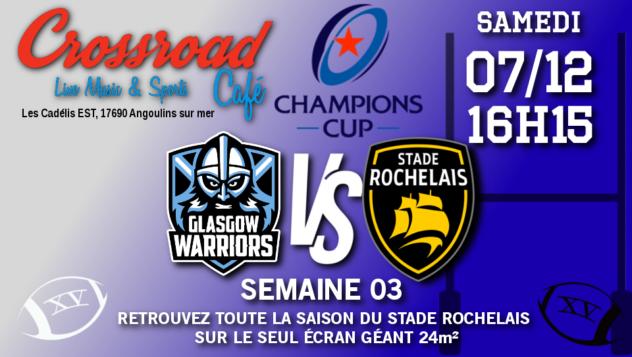 Champions Cup Journée 3 : La Rochelle - Glasgow (16h15)