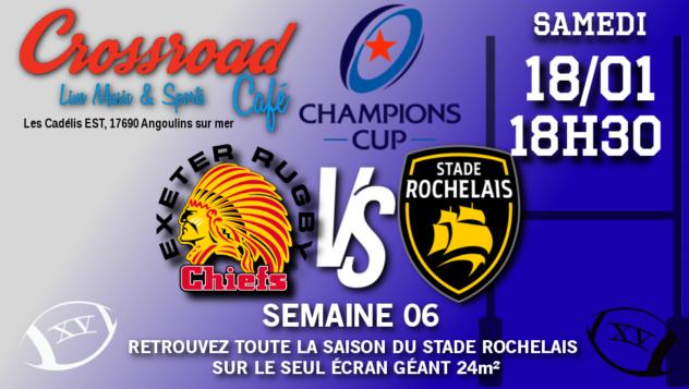 Champions Cup Journée 6 : Exeter - La Rochelle 18h30