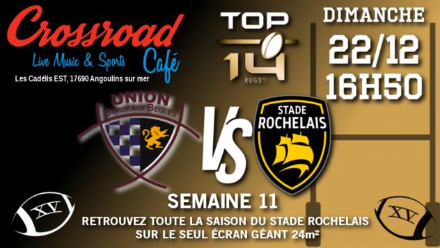 Top 14 Journée 11 : Bordeaux - La Rochelle (16h50)