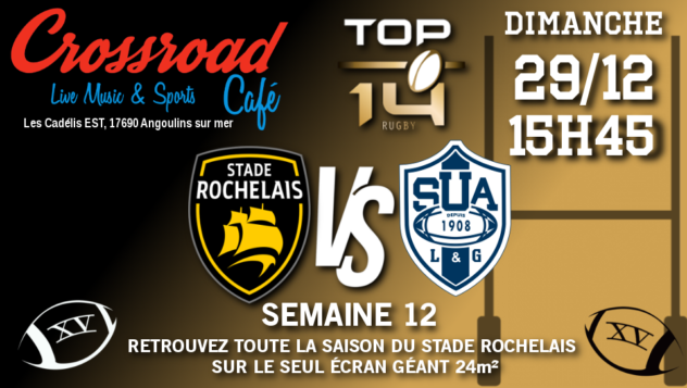 TOP 14 Journée 12 : La Rochelle - Agen