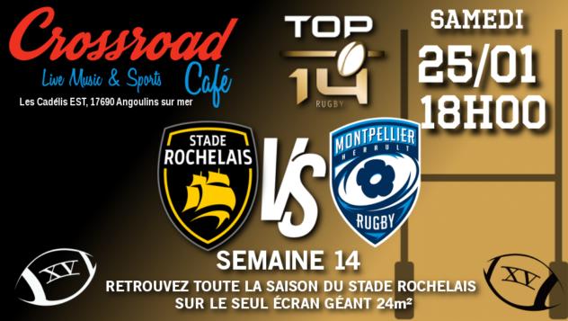 TOP 14 Journée 14 : La Rochelle - Montpellier