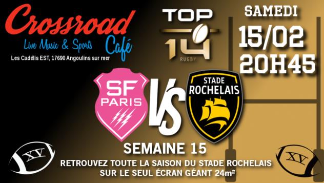 TOP 14 Journée 15 : Stade Français - La Rochelle (20h45)
