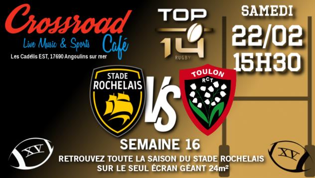 TOP 14 Journée 16 : La Rochelle - Toulon