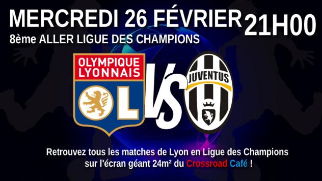 Ligue des Champions : 8ème Aller : Lyon - Juventus