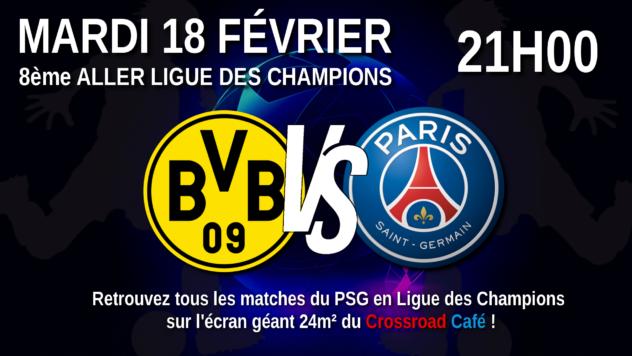 Ligue des Champions : 8ème Aller : Dortmund - PSG