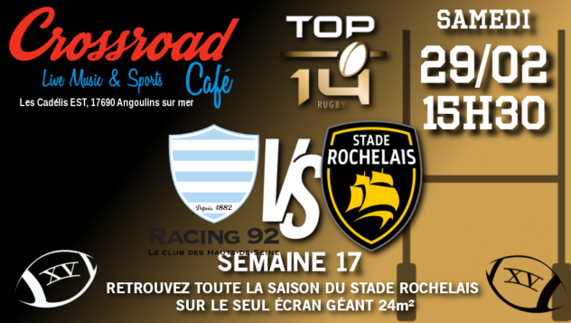 TOP 14 Journée 17 : Racing 92 - La Rochelle (15h30)