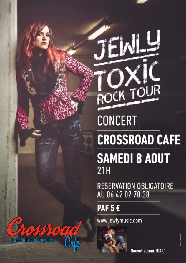 Jewly TOXIC TOUR - Live au Crossroad Café (Entrée 5€)