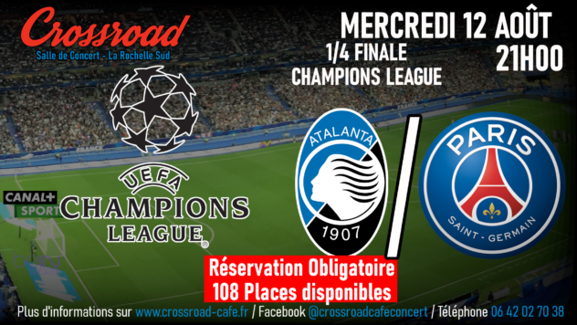 1/4 Finale Champions League : ATALANTA / PSG (Réservation Obligatoire)