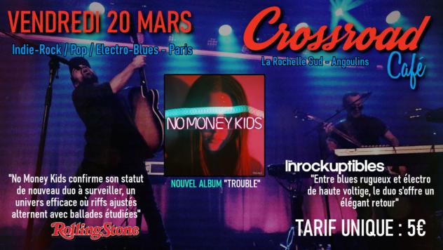 No Money Kids : Live au Crossroad Café (entrée 5€)