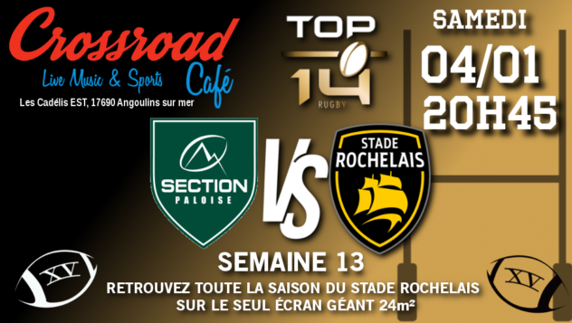 TOP 14 Journée 13 : Pau - La Rochelle
