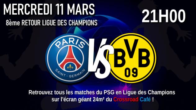 Ligue des Champions : 8ème retour : PSG - Dortmund