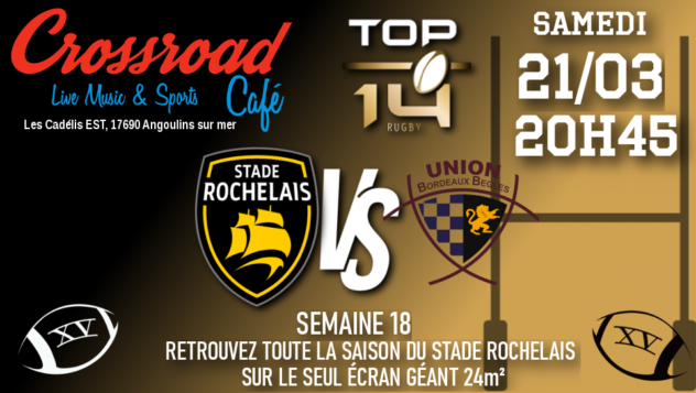 TOP 14 Journée 18 : La Rochelle - UBB