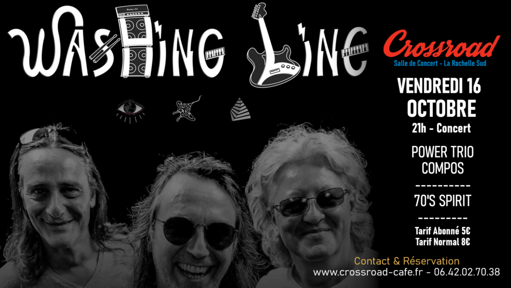 Washing Line - Live au Crossroad - Power Trio 70's