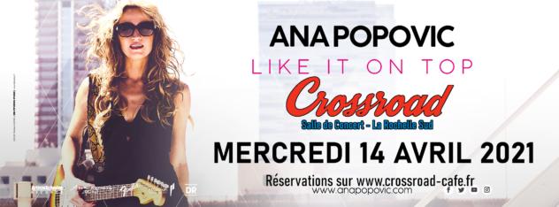 ANA POPOVIC - Live au Crossroad !