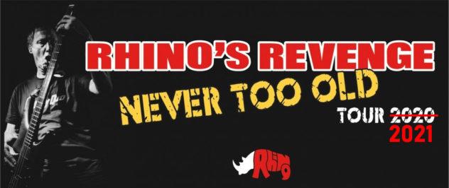 REPORTE - RHINO'S REVENGE - Never Too Old Tour - Live au Crossroad !
