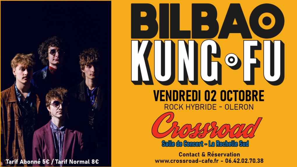 BILBAO KUNG-FU - Live au Crossroad - Rock Hybride