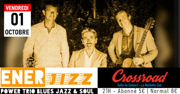 Concert : ENERJIZZ - Blues, Jazz & Soul