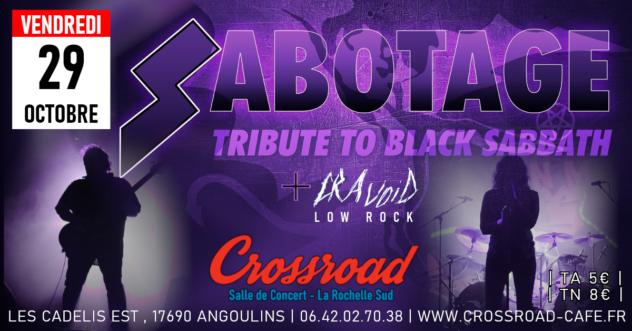 Concert : SABOTAGE (Tribute Black Sabbath) | 1ère Partie : CRAVOID