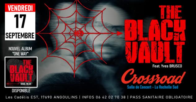 Concert : THE BLACK VAULT : Live au Crossroad
