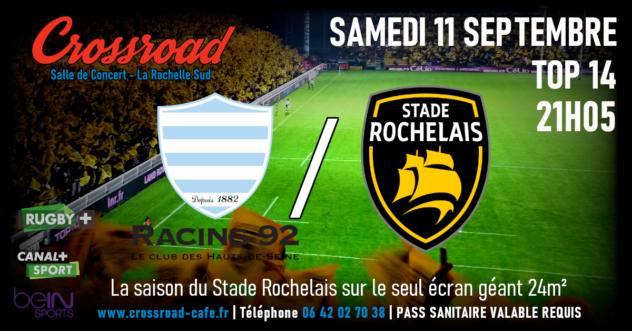 TOP 14 : Racing 92 - La Rochelle