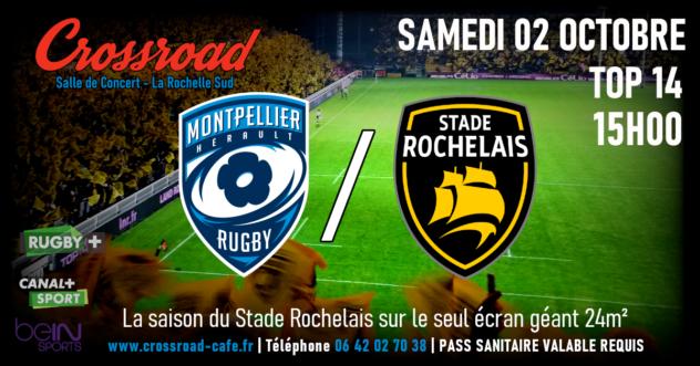 TOP 14 : Montpellier - La Rochelle