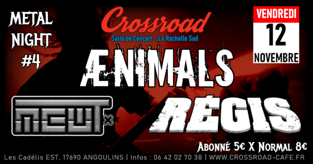 Métal Night #4 : AENIMALS | REGIS | MEWT